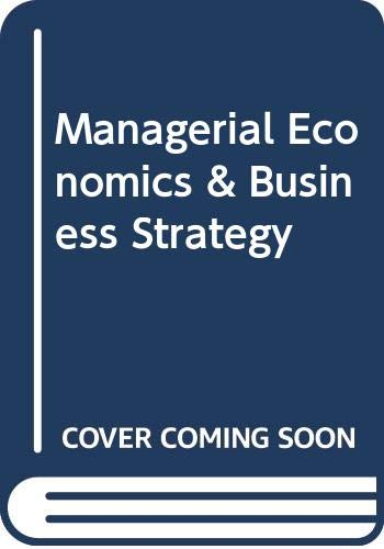 9780071151399: Managerial Economics and Business Strategy