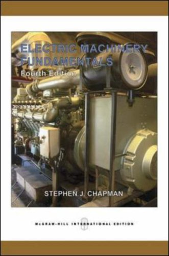 Electric Machinery Fundamentals: Stephen J. Chapman,