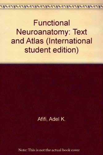 9780071151733: Functional Neuroanatomy: Text and Atlas (International student edition)