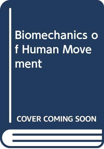9780071151771: Biomechanics of Human Movement