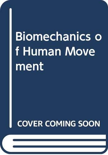 9780071151771: Biomechanics of Human Movement
