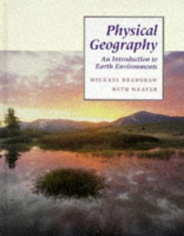 9780071152020: Physical Geography: An Introduction to Earth Environments