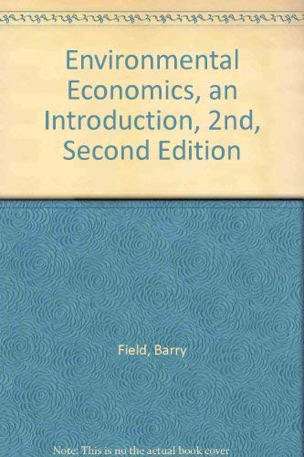 9780071152730: Environmental Economics, an Introduction, 2nd, Second Edition