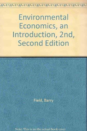 9780071152730: Environmental Economics: An Introduction (McGraw-Hill International Editions: Economics Series)