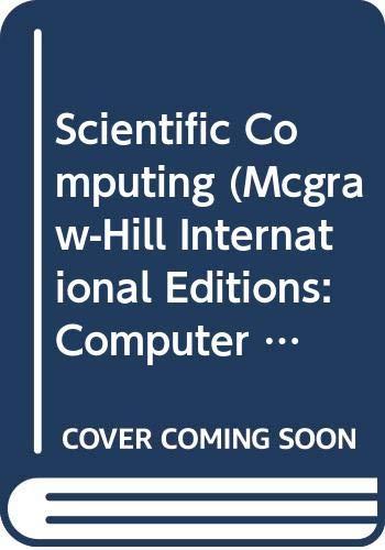 9780071153362: Scientific Computing (McGraw-Hill International Editions: Computer Science Series)