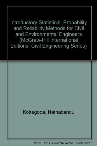 9780071153638: Introductory Statistical, Probability and Reliability Methods for Civil and Environmental Engineers (McGraw-Hill International Editions: Civil Engineering Series)