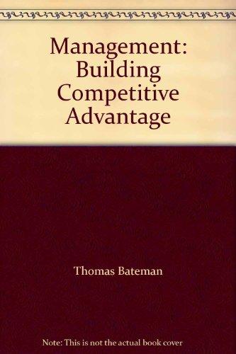 9780071154444: Management: Building Competitive Advantage