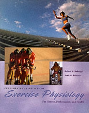 9780071155182: Fundamental Principles of Exercise Physiology: For Fitness, Performance and Health