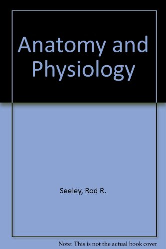 9780071155373: Anatomy and Physiology