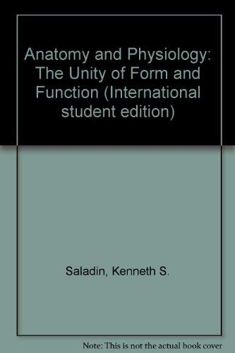 9780071155472: Anatomy and Physiology: The Unity of Form and Function (International Student Edition)