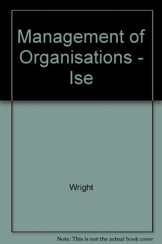 9780071156226: Management of Organisations - Ise