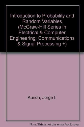 9780071156493: Introduction to Probability and Random Variables (McGraw-Hill Series in Electrical & Computer Engineering: Communications & Signal Processing +)