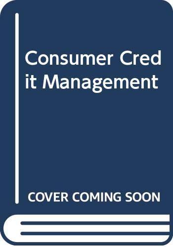 9780071156707: Consumer Credit Management