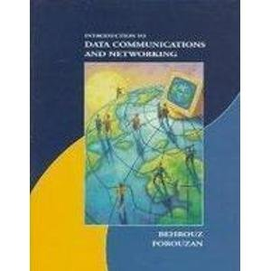 9780071157100: Introduction to Data Communications and Networking (McGraw-Hill International Editions: Computer Science Series)