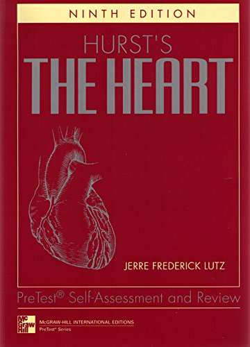 9780071157674: Hurst's the Heart: Pretest Self Assessment and Review (McGraw-Hill International Editions Series)