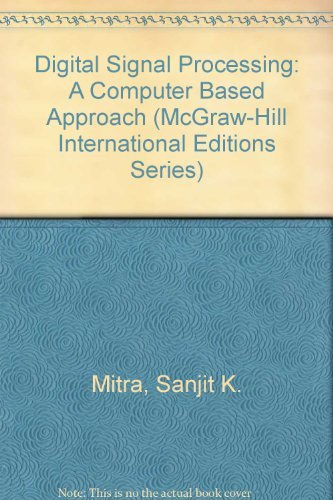 9780071157933: Digital Signal Processing: A Computer Based Approach (McGraw-Hill International Editions)