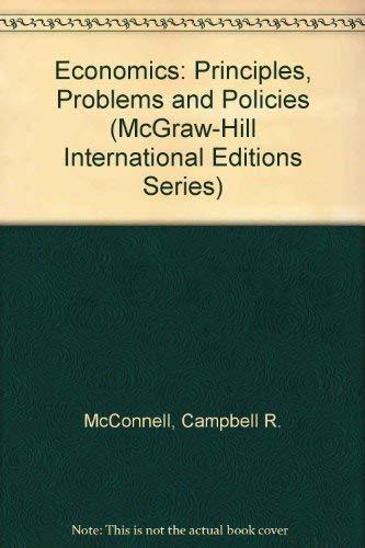9780071158145 Economics Principles Problems And Policies