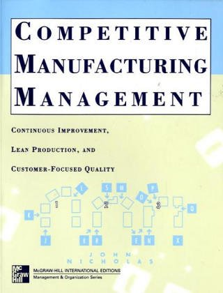 9780071158206: Competitive Manufacturing Management: Continuous Improvement (Irwin/McGraw-Hill series: Operations management)