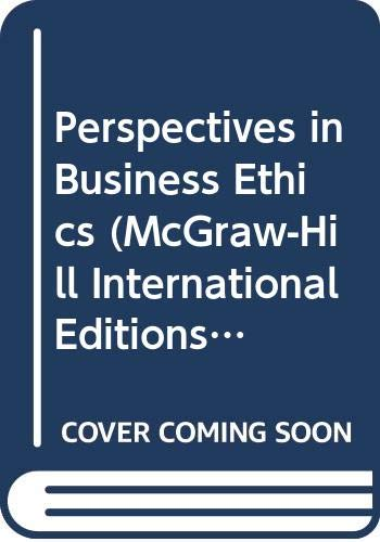 9780071158343: Perspectives in Business Ethics (McGraw-Hill International Editions: Management & Organization Series)
