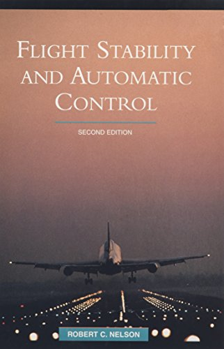 9780071158381: Flight Stability and Automatic Control (Int'l Ed) (McGraw-Hill International Editions: Aerospace Science & Technology Series) by Nelson, Robert C. (1998) Paperback