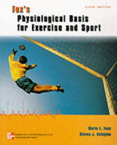 9780071158992: Fox's Physiological Basis for Exericse and Sport (McGraw-Hill International Editions: Physical Education Series)