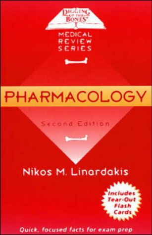 9780071159463: Pharmacology (Digging up the bones)