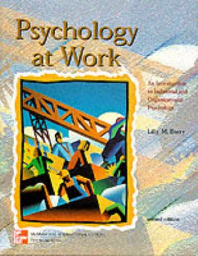 Psychology At Work: An Introduction To Industrial: Lilly M. Berry;