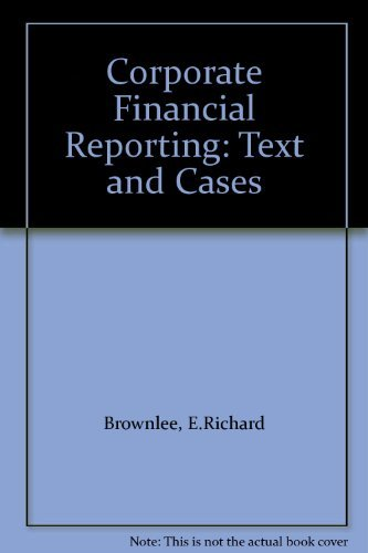 9780071159661: Corporate Financial Reporting: Text and Cases
