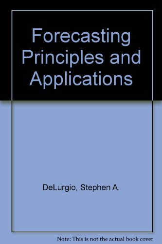 9780071159982: Forecasting Principles and Applications