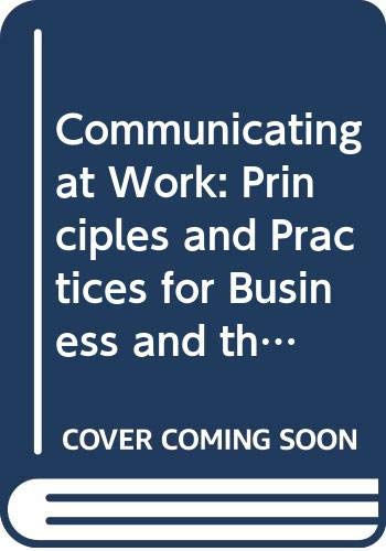 9780071160094: Communicating at Work: Principles and Practices for Business and the Professions (McGraw-Hill International Editions)