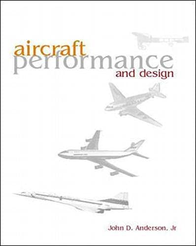 9780071160100: Aircraft Performance & Design (Int'l Ed)