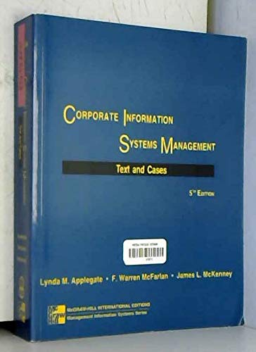 9780071160124: Corporate Information Systems Management: Text and Cases: The Challenges of Managing in an Information Age (McGraw-Hill International Editions: Management Information Systems Series)