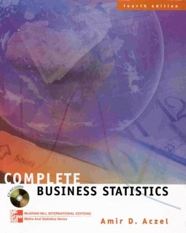 9780071160186: Complete Business Statistics (The Irwin/McGraw-Hill series: operations & decision sciences)
