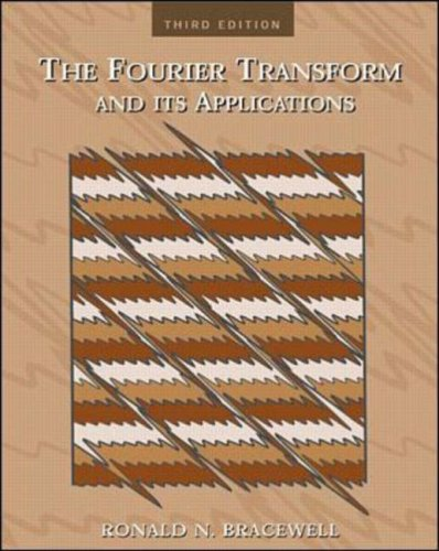 9780071160438: The Fourier Transform & Its Applications