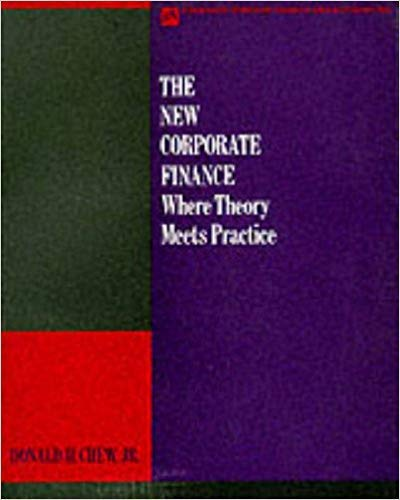 9780071161510: The New Corporate Finance: Where Theory Meets Practice (Mcgraw-Hill International Editions: Finance Series)