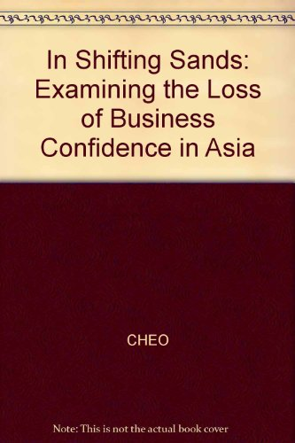 9780071161602: In Shifting Sands: Examining the Loss of Business Confidence in Asia