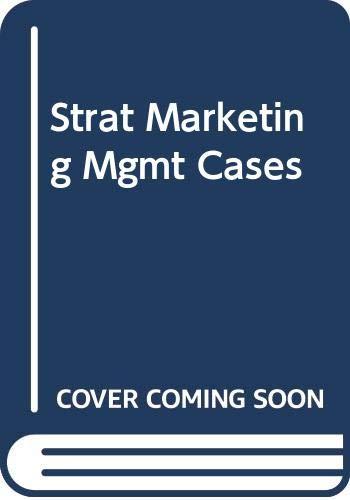 9780071161756: Strat Marketing Mgmt Cases