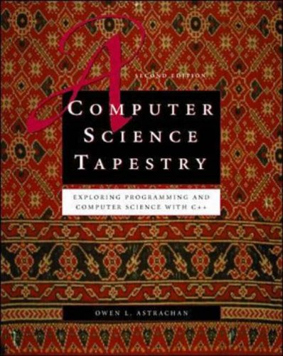 9780071161787: Computer Science Tapestry: Exploring Programming and Computer Science with C++
