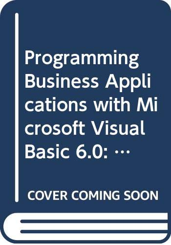 9780071162302: Programming Business Applications with Microsoft Visual Basic 6.0: Student CD-Rom Package (Series in Optical Sciences)