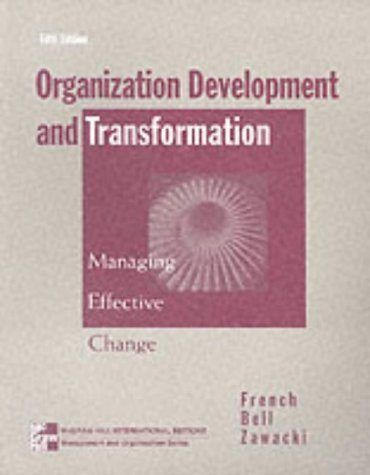 9780071162760: Organization Development and Transformation: Managing Effective Change (McGraw-Hill International Editions: Management & Organization Series)