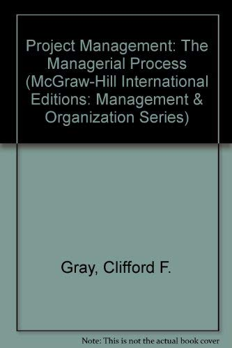 9780071163163: Project Management: The Managerial Process (McGraw-Hill International Editions: Management & Organization Series)