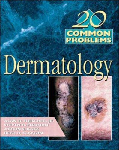 9780071163309: 20 Common Probems in Dermatology