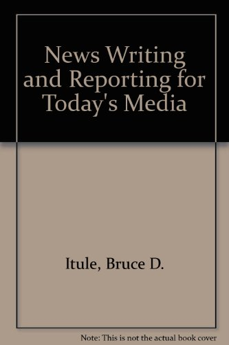 9780071164511: News Writing and Reporting for Today's Media
