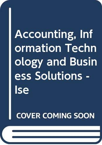 9780071164542: Accounting, Information Technology and Business Solutions - Ise