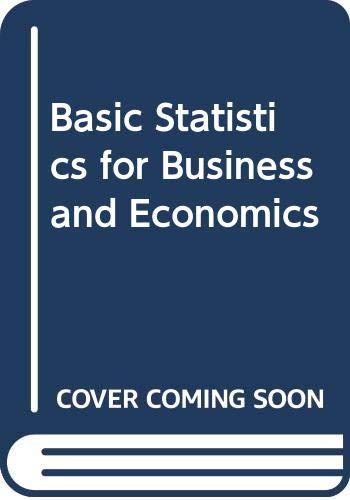 9780071165167: Basic Statistics for Business and Economics