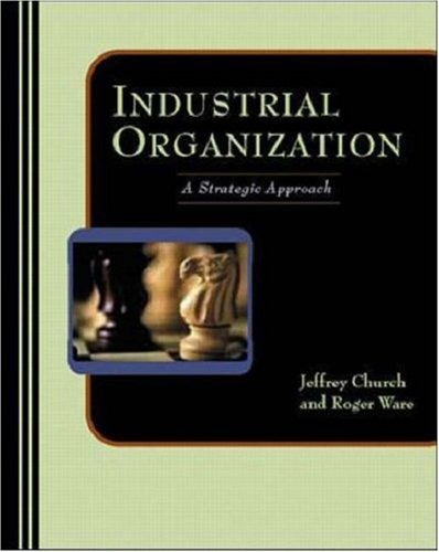 9780071166454: Industrial Organization : A Strategic Approach (Management & Organizations)