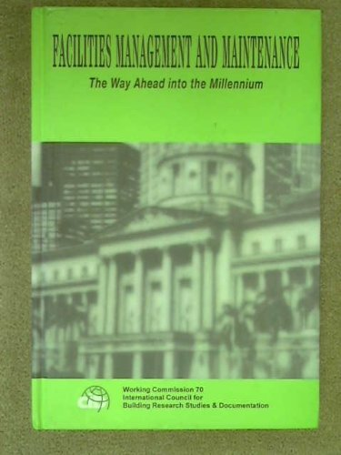 9780071166669: Facilities Management & Maintenance: The Way ahead into the Millennium