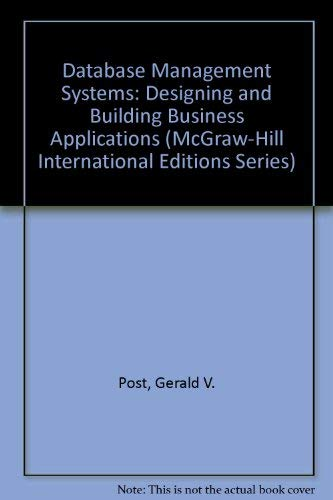 9780071166775: Database Management Systems: Designing and Building Business Applications (McGraw-Hill International Editions Series)