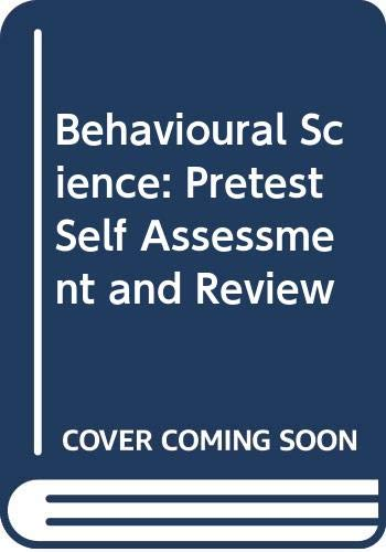 9780071166881: Behavioural Science: Pretest Self Assessment and Review