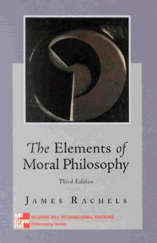 9780071167543: Elements of Moral Philosophy (McGraw-Hill International Editions: Philosophy Series)